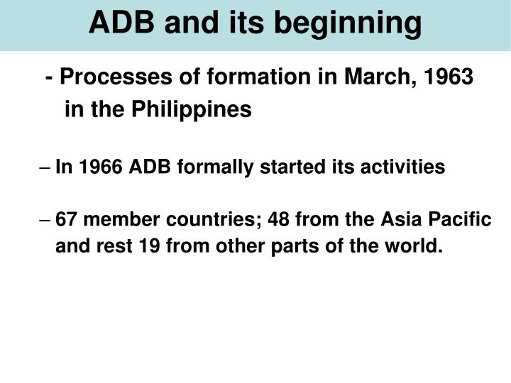 ADB and its beginning