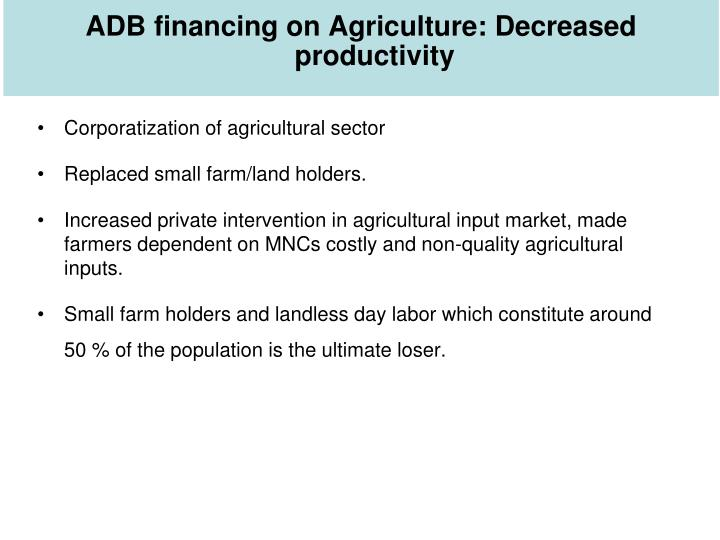 ADB financing on Agriculture: Decreased productivity