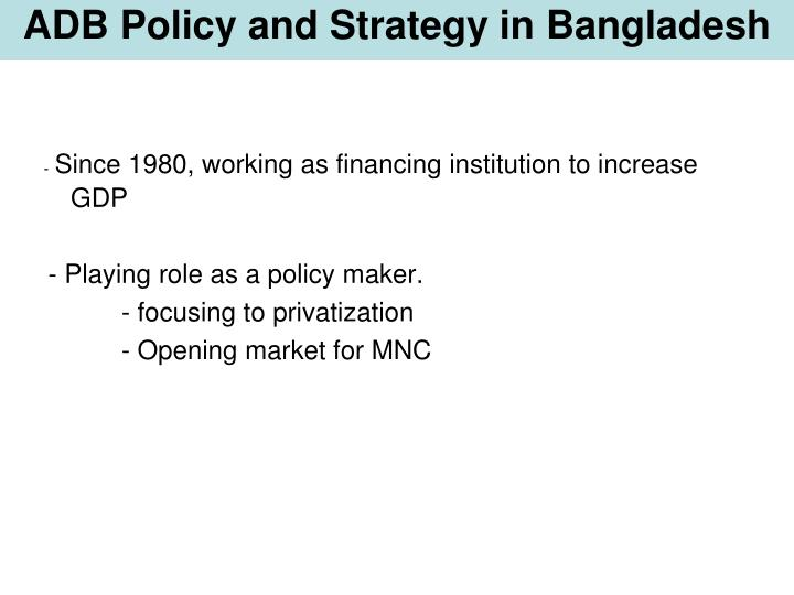 ADB Policy and Strategy in Bangladesh