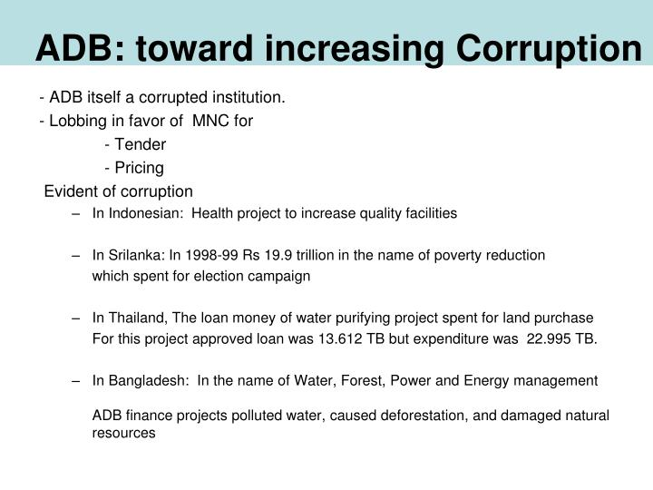 ADB: toward increasing Corruption