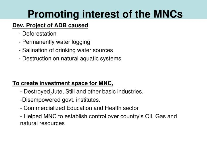 Promoting interest of the MNCs
