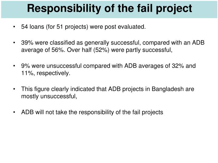 Responsibility of the fail project