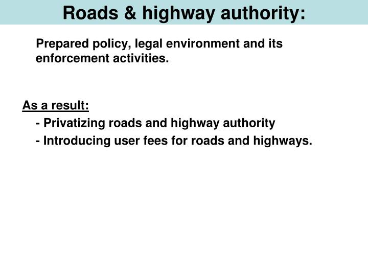 Roads & highway authority: