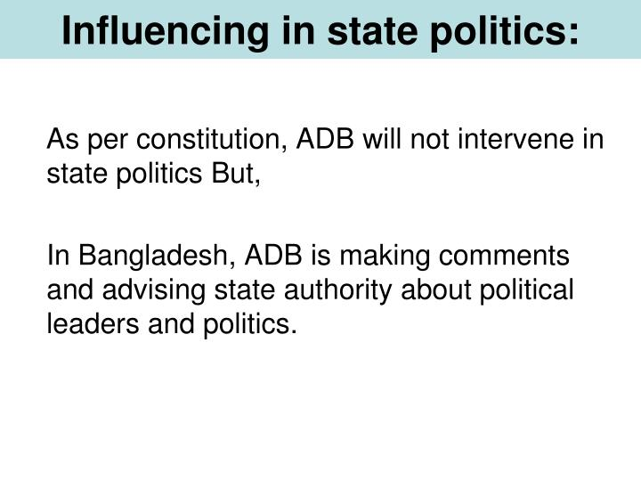 Influencing in state politics: