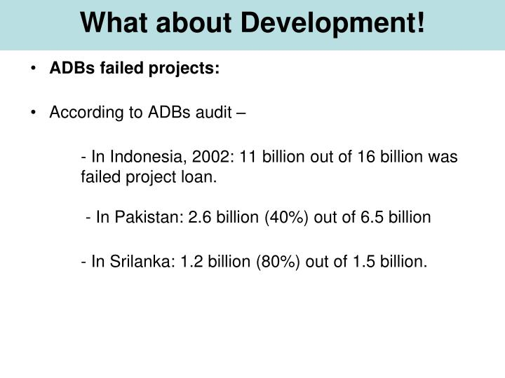 What about Development!