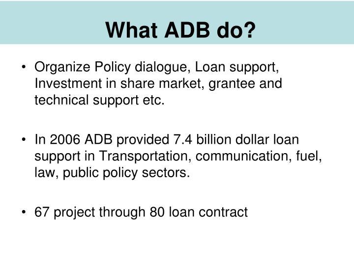 What ADB do?