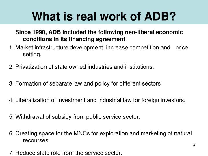 What is real work of ADB?