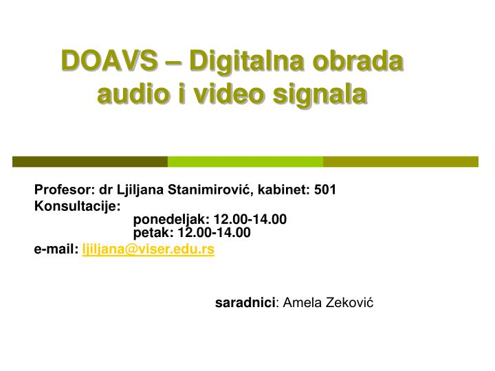 Doavs digitalna obrada audio i video signala