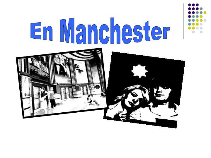 En Manchester