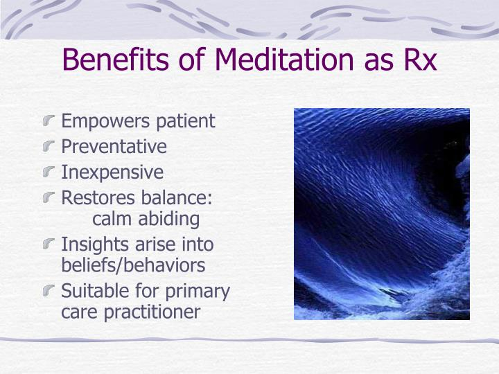 Benefits of Meditation as Rx