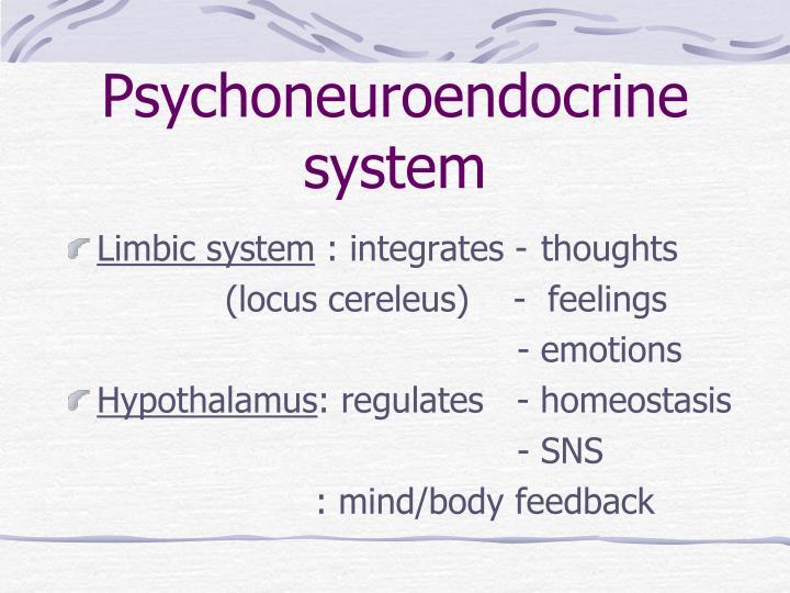 Psychoneuroendocrine system