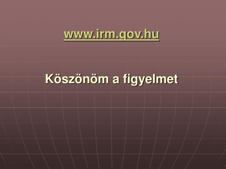 www.irm.gov.hu