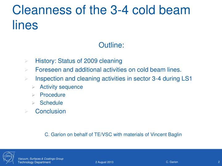 Cleanness of the 3 4 cold beam lines
