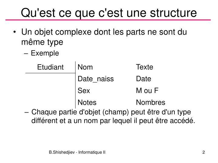 Qu'est ce que c'est une structure