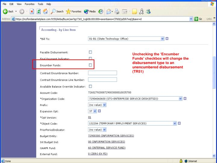 Unchecking the 'Encumber Funds' checkbox will change the disbursement type to an unencumbered disbursement (TR51)