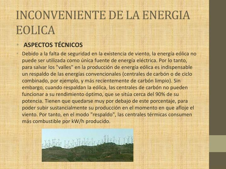 INCONVENIENTE DE LA ENERGIA EOLICA