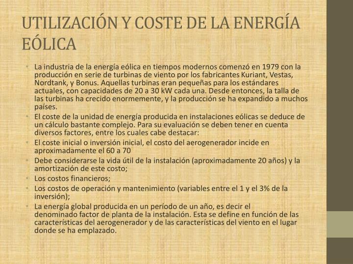UTILIZACIÓN Y COSTE DE LA ENERGÍA EÓLICA