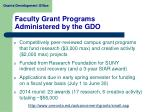faculty grant programs administered by the gdo