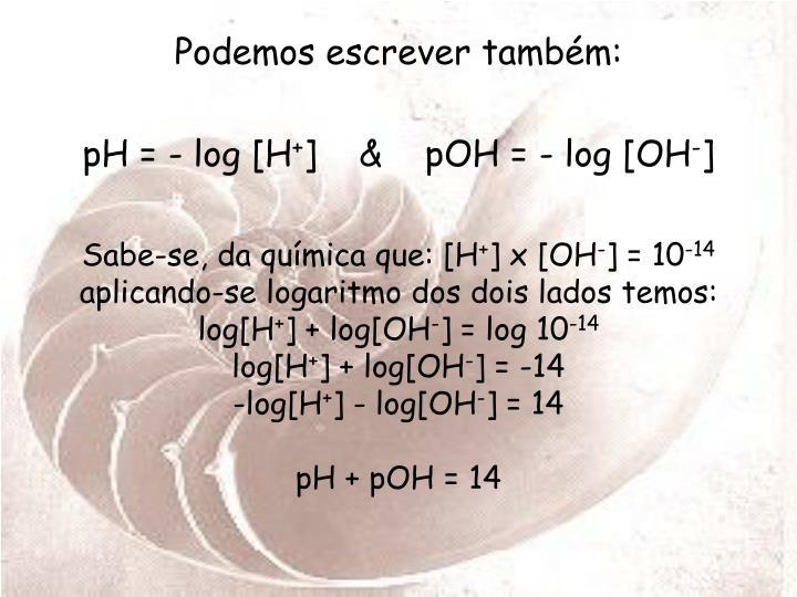 Sabe-se, da química que: [H
