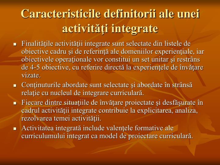 Caracteristicile definitorii ale unei activităţi integrate