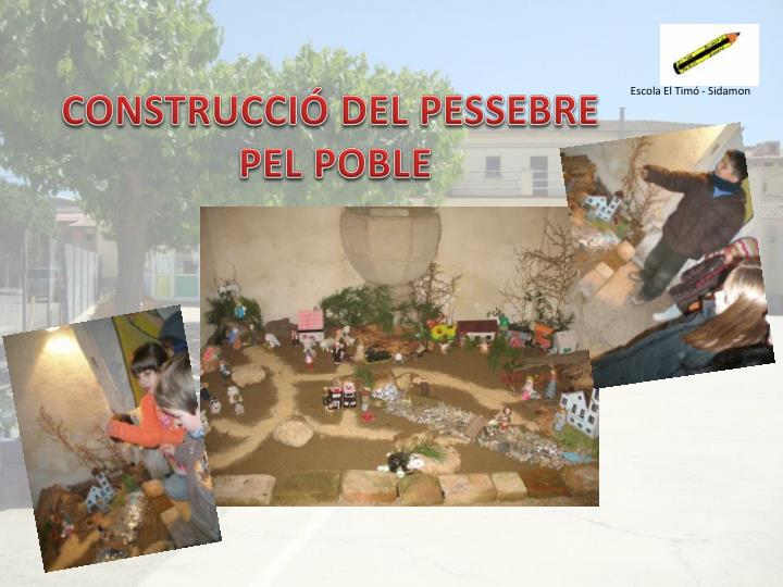CONSTRUCCIÓ DEL PESSEBRE