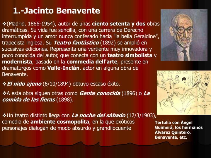 1.-Jacinto Benavente