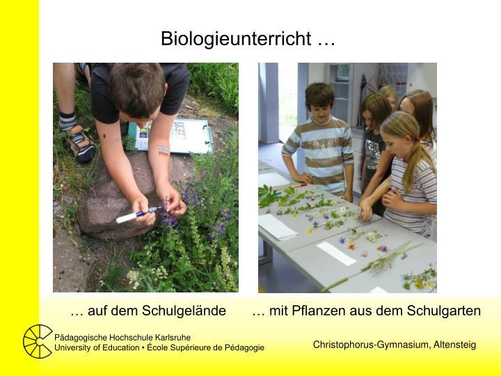 Biologieunterricht …
