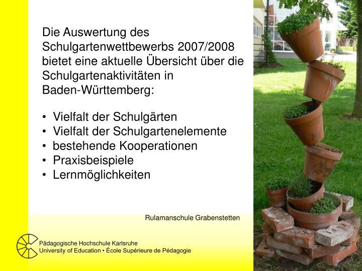 Die Auswertung des Schulgartenwettbewerbs 2007/2008