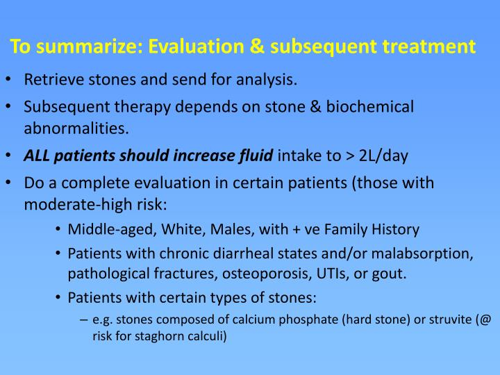 To summarize: Evaluation & subsequent treatment