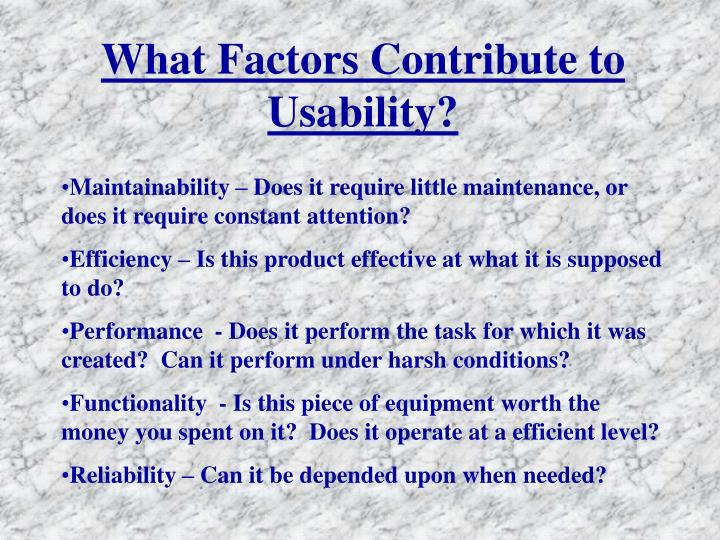 What Factors Contribute to Usability?