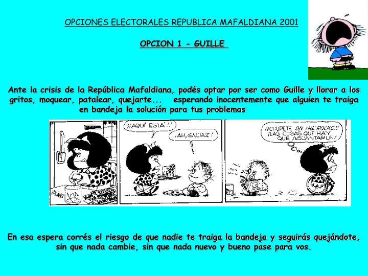 OPCIONES ELECTORALES REPUBLICA MAFALDIANA 2001