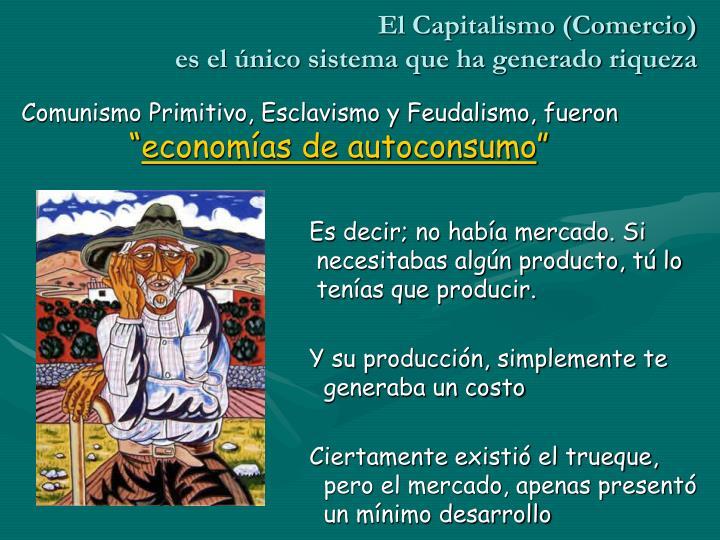 El Capitalismo (Comercio)