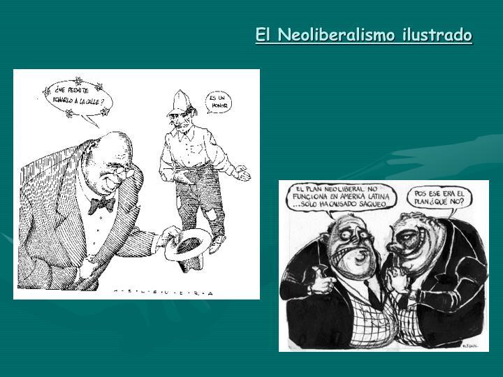 El Neoliberalismo ilustrado