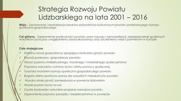 Strategia Rozwoju Powiatu Lidzbarskiego na lata 2001 – 2016