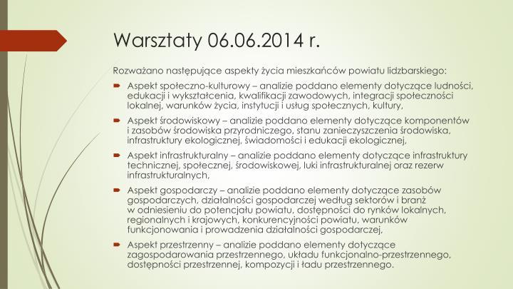 Warsztaty 06.06.2014 r.