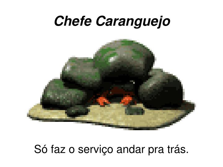 Chefe Caranguejo