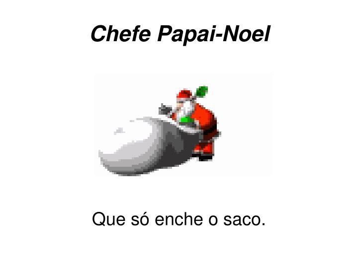 Chefe Papai-Noel