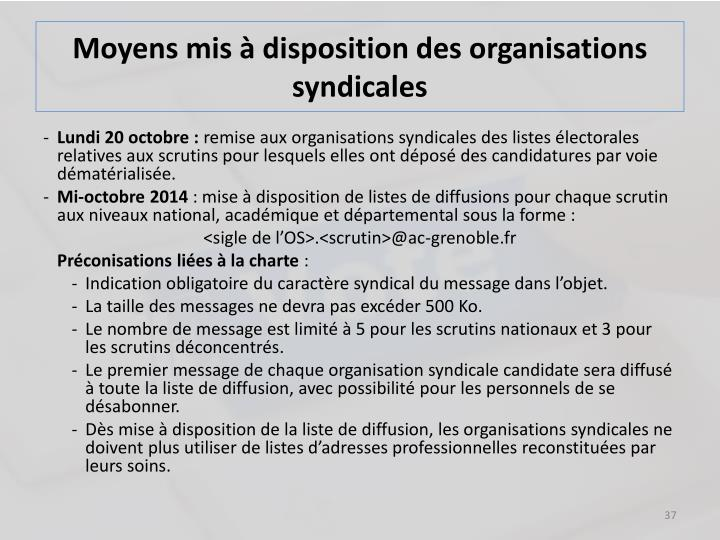 Moyens mis à disposition des organisations syndicales