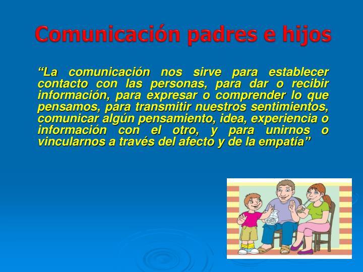 Comunicación padres e hijos