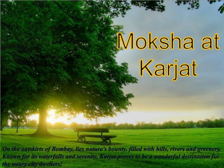 Moksha at