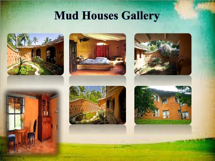 Mud Houses Gallery