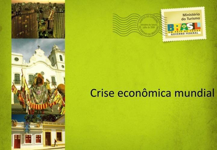 Crise econmica mundial