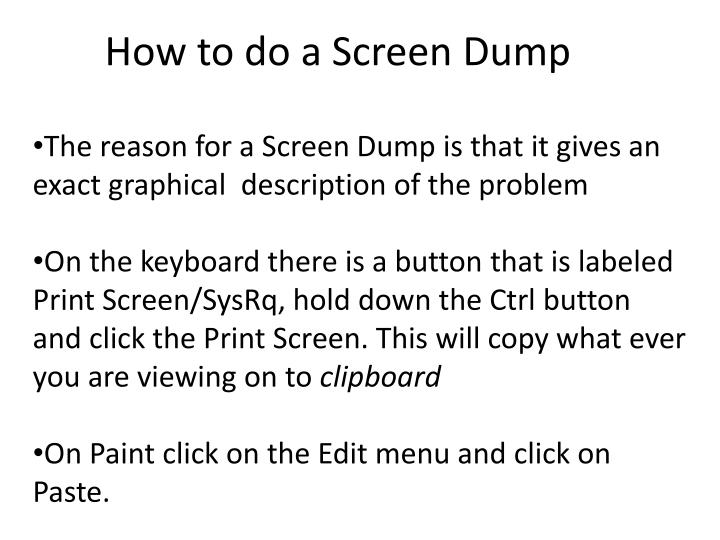 How to do a Screen Dump