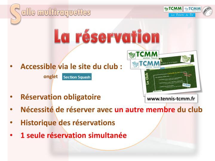 La réservation