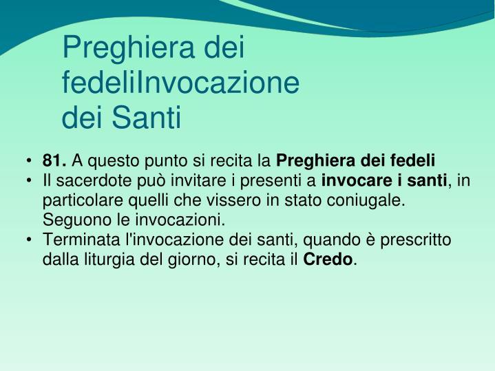 Preghiera dei fedeliInvocazione dei Santi