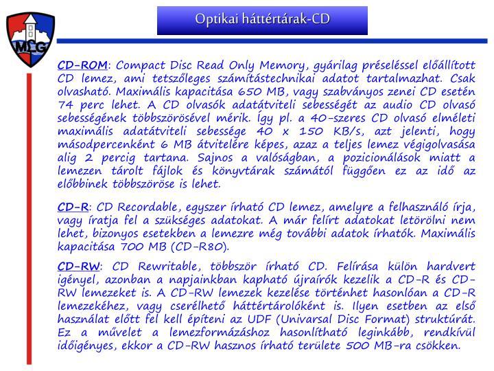 Optikai háttértárak-CD