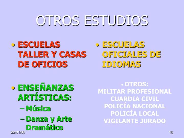 OTROS ESTUDIOS