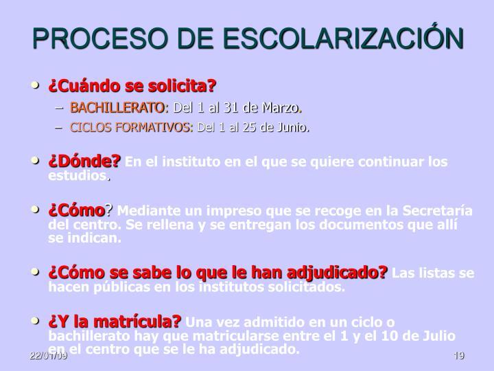 PROCESO DE ESCOLARIZACIÓN