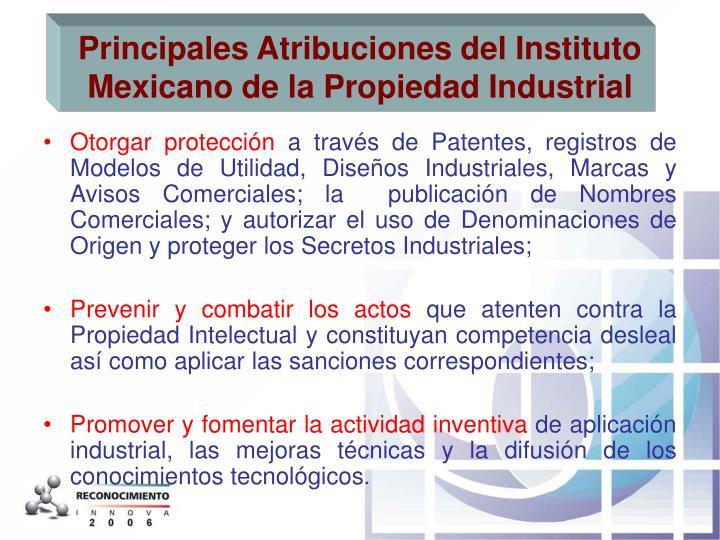 Principales Atribuciones del Instituto Mexicano de la Propiedad Industrial