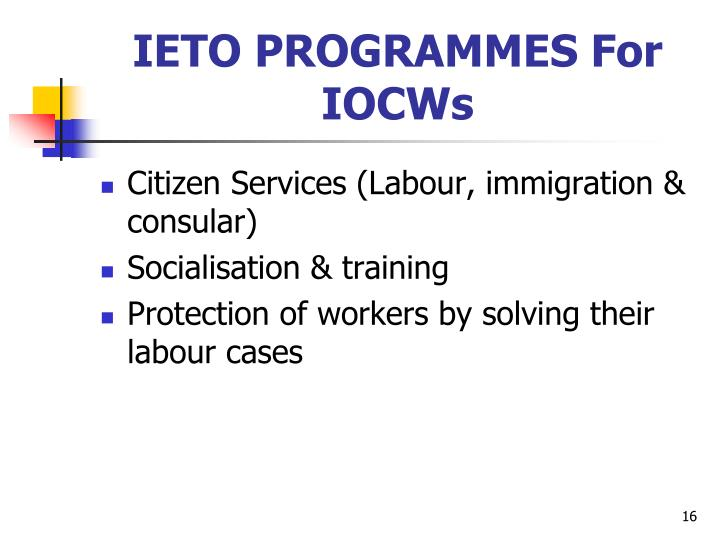 IETO PROGRAMMES For IOCWs